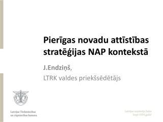Pierigas novadu attistibas strategijas NAP konteksta