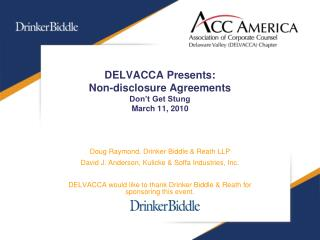DELVACCA Presents: Non-disclosure Agreements Don t Get Stung March 11, 2010