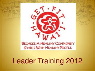 Leader Training 2012