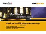 Fernw rme                   DIE KOMFORT-ENERGIE