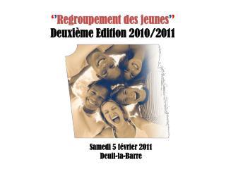 Regroupement des jeunes   Deuxi me Edition 2010