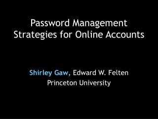 Password Management Strategies for Online Accounts