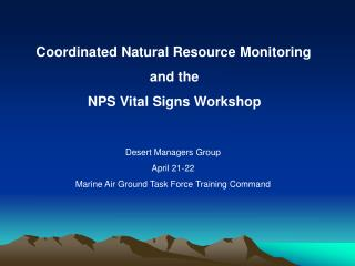 Coordinated Natural Resource Monitoringand theNPS Vital Signs Workshop