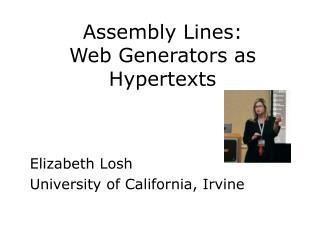 Assembly Lines:  Web Generators as Hypertexts