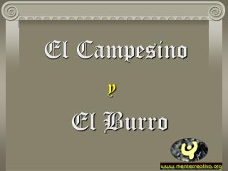 El Campesinoy  El Burro