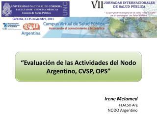 Evaluaci n de las Actividades del Nodo Argentino, CVSP, OPS