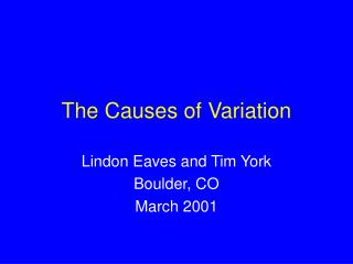 The Causes of Variation
