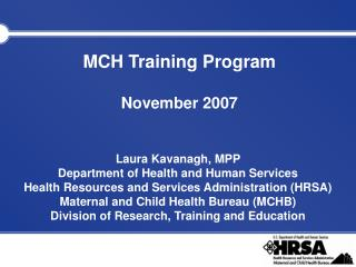 MCH Training Program  November 2007