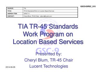 TIA TR-45 Standards Work Program on Location Based Services