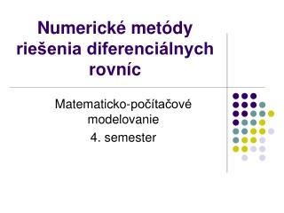 Numerick  met dy rie enia diferenci lnych rovn c