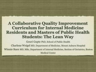 A Collaborative Quality Improvement Curriculum for Internal Medicine Residents and Masters of Public Health Students: Th