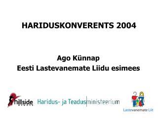 HARIDUSKONVERENTS 2004