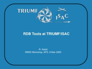 RDB Tools at TRIUMF