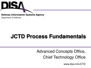 JCTD Process Fundamentals