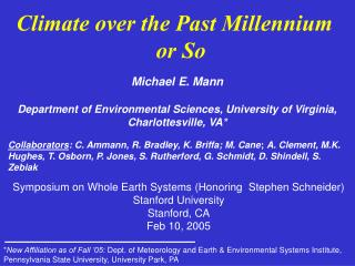 Climate over the Past Millennium or So