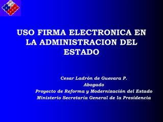 USO FIRMA ELECTRONICA EN LA ADMINISTRACION DEL ESTADO