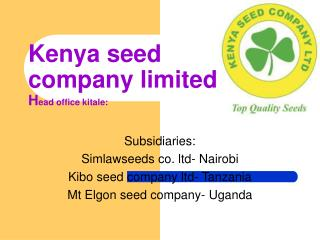 Kenya seed company limited  Head office kitale: