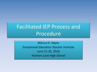 Facilitated IEP Process and Procedure
