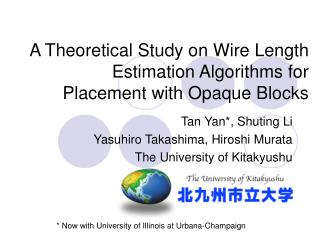 A Theoretical Study on Wire Length Estimation Algorithms for Placement with Opaque Blocks