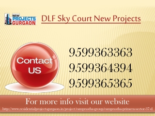 DLF New Projects @ 9599363363