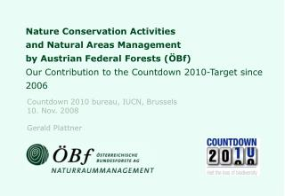 ÖBf BIODIVERSITY PROGRAMME SAFEGUARDING THE ELEMENTS OF BIOLOGICAL DIVERSITY