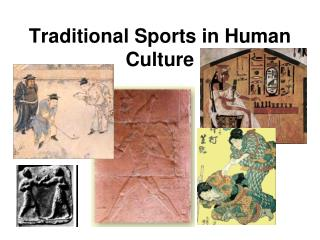 Traditional Sports in Human Culture