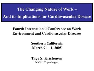 The Changing Nature of Work   And its Implications for Cardiovascular Disease