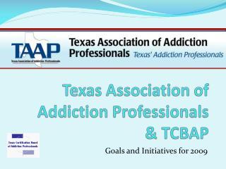 Texas Association of Addiction Professionals  TCBAP