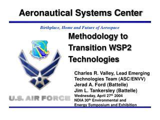 Methodology to Transition WSP2 Technologies