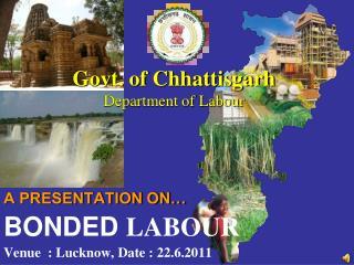 Govt. of Chhattisgarh Department of Labour