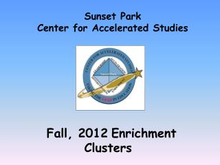 Fall, 2012 Enrichment Clusters