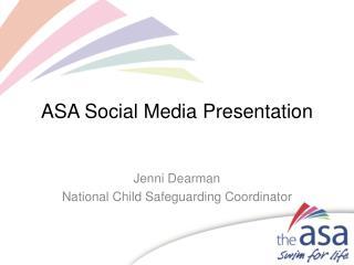ASA Social Media Presentation