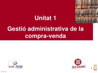 Unitat 1 Gesti  administrativa de la compra-venda