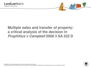 Multiple sales and transfer of property:  a critical analysis of the decision in Prophitius v Campbell 2008 3 SA 522 D