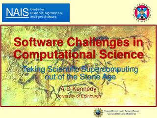 Software Challenges in Computational Science