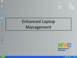 Enhanced Laptop  Management