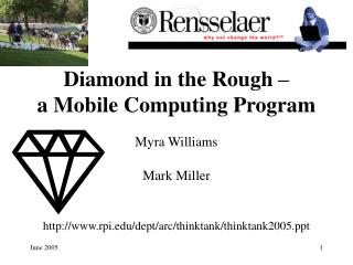 Diamond in the Rough    a Mobile Computing Program