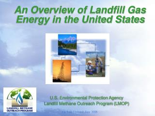 An Overview of Landfill Gas Energy in the United States