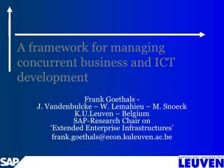 A framework for managing concurrent business and ICT development