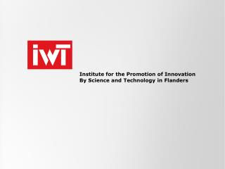 Institute for the Promotion of Innovation By Science and Technology in Flanders