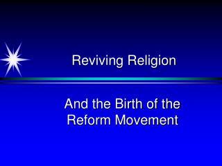 Reviving Religion