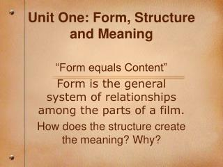 Unit One: Form, Structure and Meaning