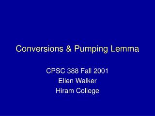 Conversions  Pumping Lemma