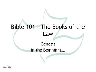 Bible 101   The Books of the Law