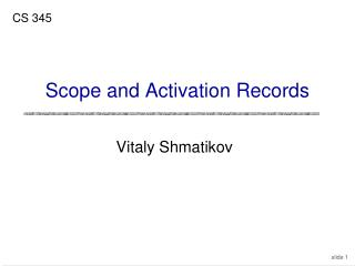 Scope and Activation Records