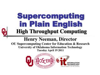 Supercomputing in Plain English  High Throughput Computing