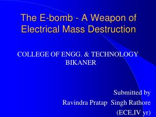The E-bomb - A Weapon of Electrical Mass Destruction