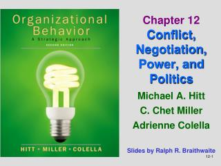 Chapter 12  Conflict, Negotiation, Power, and Politics