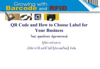 QR Code and How to Choose Label for Your Business :