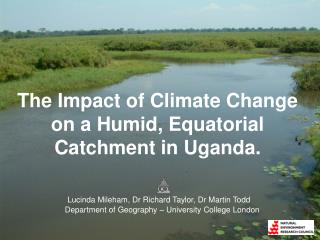 The Impact of Climate Change on a Humid, Equatorial Catchment in Uganda.